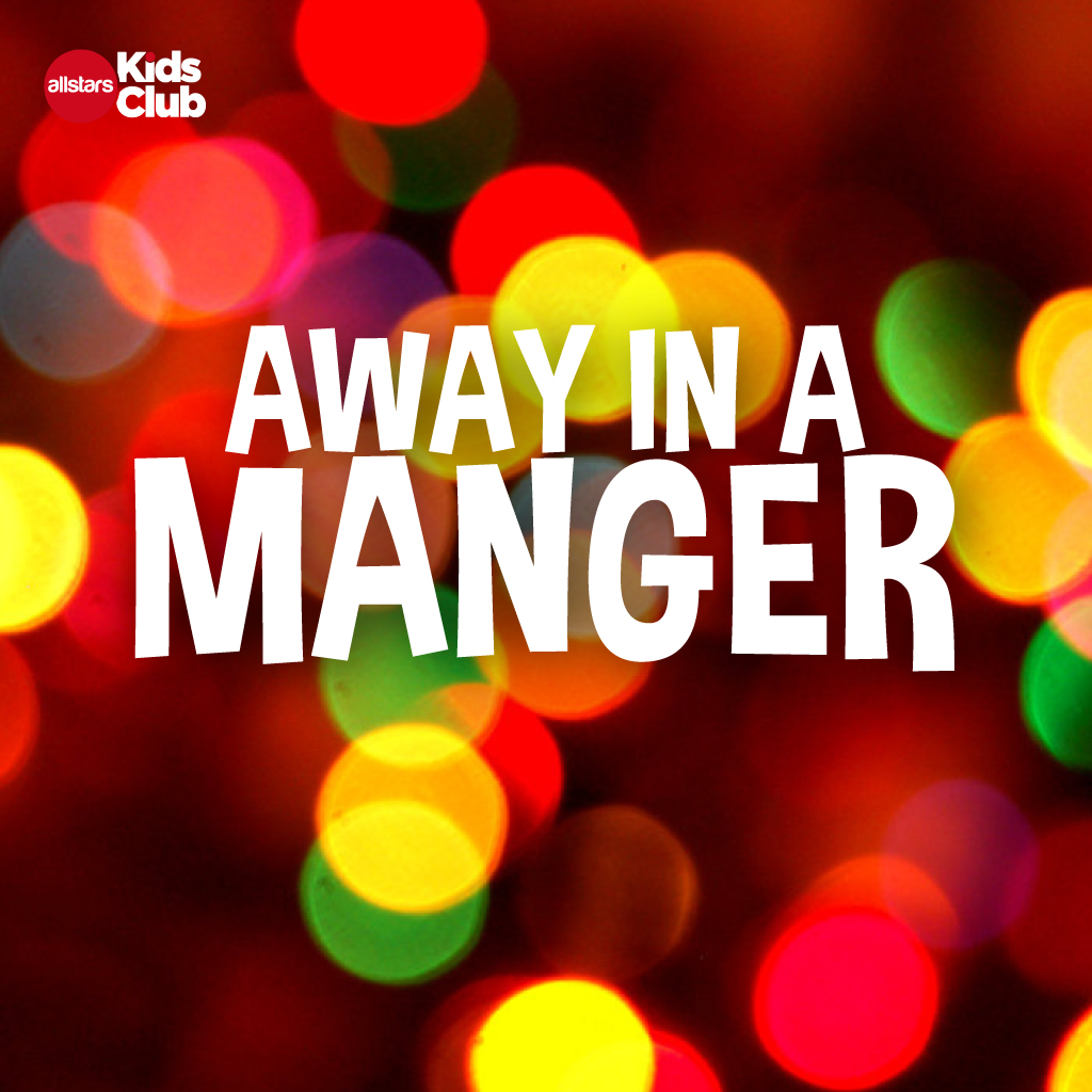 AWAY IN A MANGER  Lyric Video Download  Allstars Kids Club