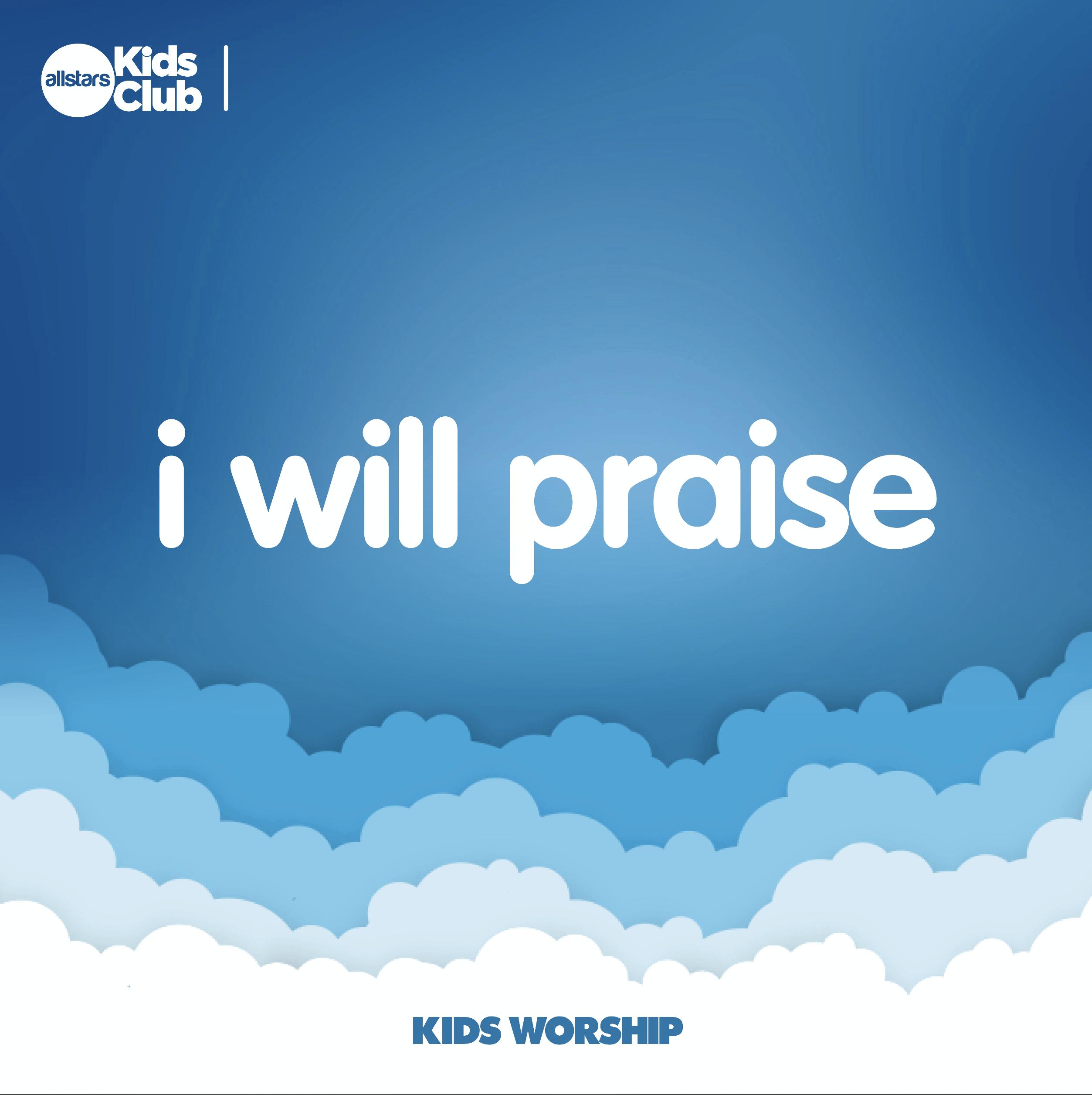 kids praise and worship songs free downloads
